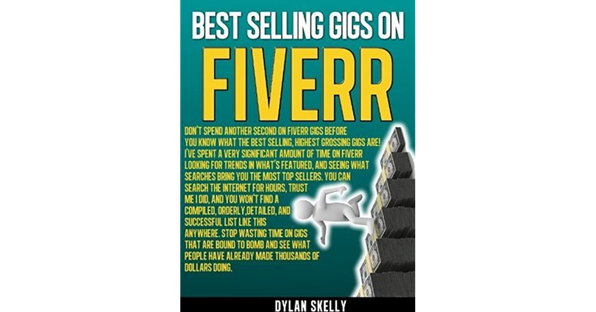 Best Selling Gigs on Fiverr by Dylan Skelly