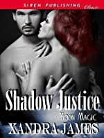 Shadow Justice [Moon Magic 1]