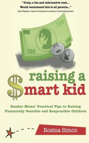 Raising A $mart Kid Rosina Simon