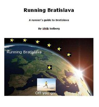 Running Bratislava (Running the EU)