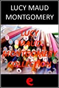 Lucy Maud Montgomery Collection