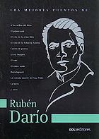 Los mejores cuentos de Rubén Darío