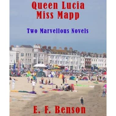 Queen Lucia Miss Mapp By E F Benson Reviews border=