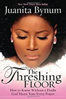 The Threshing Floor How To Know Without A Doubt That God