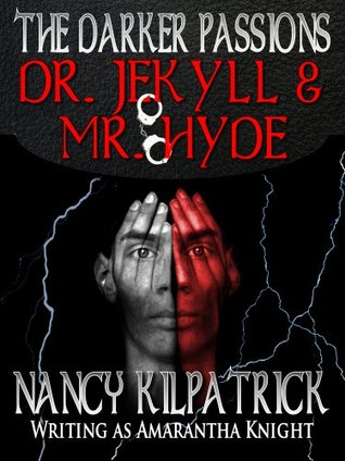 The Darker Passions: Dr. Jekyll & Mr. Hyde