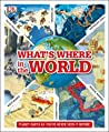 What's Where in the World: Planet Earth as you've never seen it before