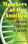 Members of One Another: How to build a biblical ethos into your church
