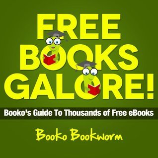Free Books Galore!  by  Booko Bookworm
