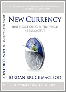 New Currency: How Money changes the World As We Know It