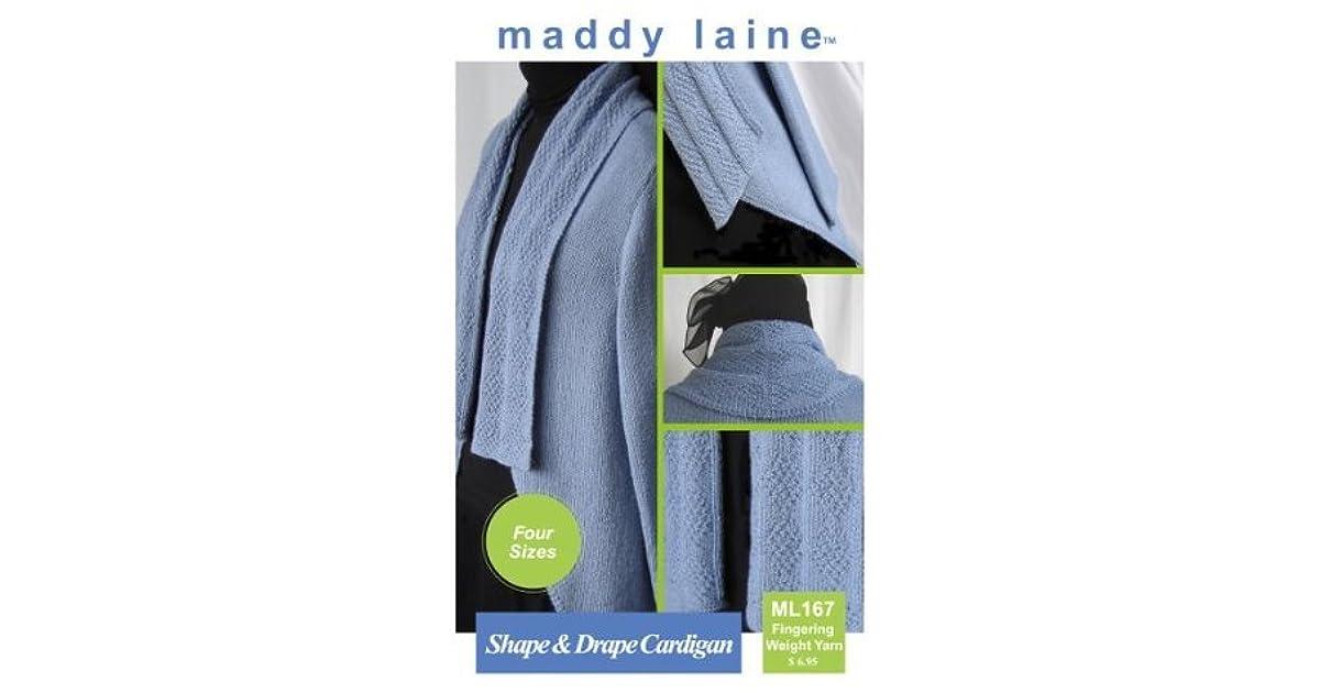 maddy laine Knitting Pattern ML167 Shape & Drape Cardigan