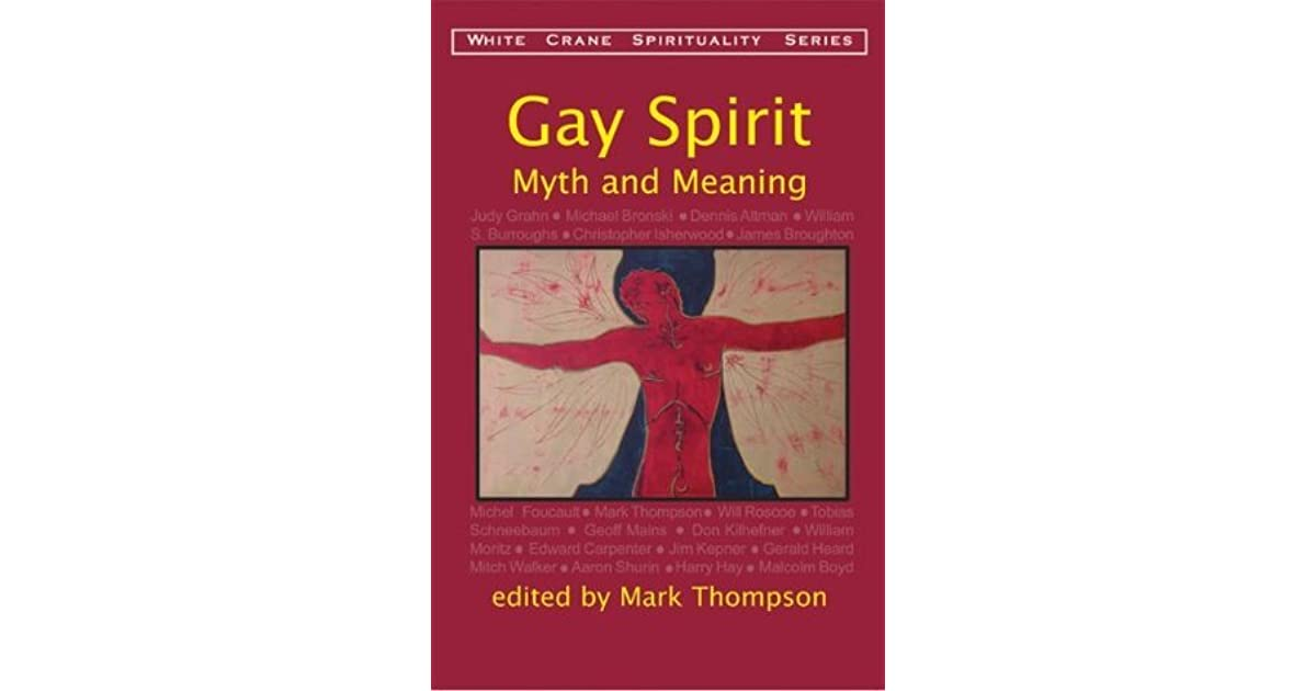 Gay Spirit: Myth & Meaning by Edward Carpenter