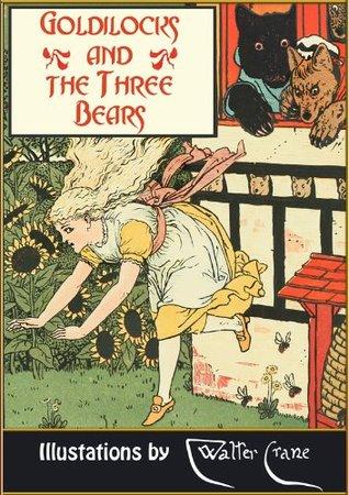 Goldilocks and the Three Bears. Old Mother Hubbard (Illustrated) (Fairy eBooks)