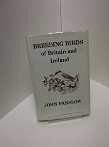Breeding Birds Of Britain And Ireland: A Historical Survey