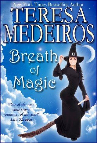 Ebook Breath Of Magic Lennox Family Magic 1 By Teresa Medeiros