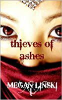 Thieves Of Ashes