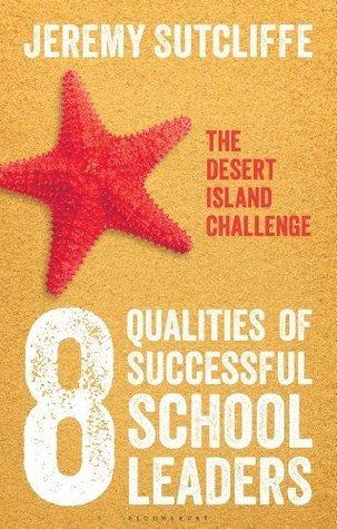 8-Qualities-of-Successful-School-Leaders-The-Desert-Island-Challenge