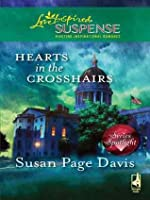 Hearts in the Crosshairs (Mills & Boon Love Inspired Suspense)