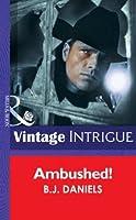 Ambushed! (Mills & Boon Intrigue) (McCalls' Montana - Book 3)