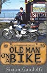 Old Man on a Bike. Simon Gandolfi