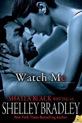 Watch Me (Sneak Peek)