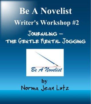 Journaling -- The Gentle Mental Jogging