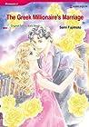 The Greek Millionaire's Marriage by Sami Fujimoto