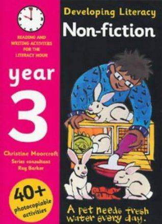 Developing Literacy - Non-fiction: Year 3: Reading and Writing Activities for the Literacy Hour (Developings)