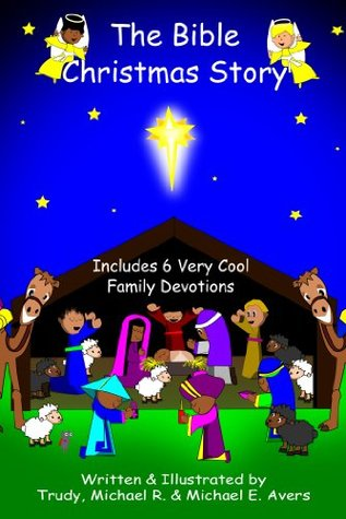 Bible Christmas Story.The Bible Christmas Story An English Paraphrase Of The