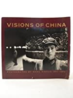 Visions of China: Photographs by Marc Riboud 1957-1980