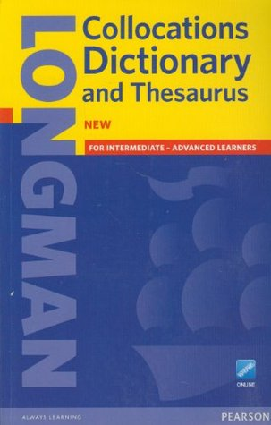 Longman Collocations Dictionary and Thesaurus Paper with