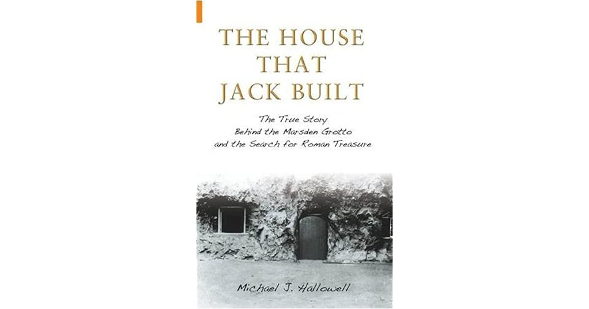 The House that Jack Built: The True Story Behind the Marsden