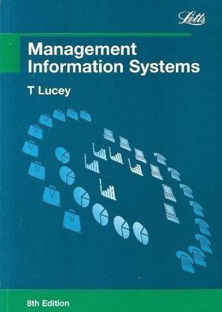 Management Information Systems T. Lucey