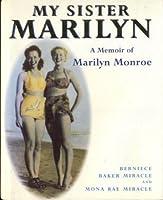 My Sister Marilyn: Memoir of Marilyn Monroe