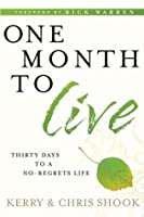 One Month To Live 30 Days To No Regret L