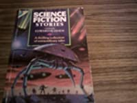 Science Fiction Stories (Kingfisher Story Library)