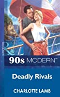 Deadly Rivals (Mills & Boon Vintage 90s Modern)