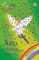 Amy The Amethyst Fairy (Rainbow Magic #26; Jewel Fairies, #5)