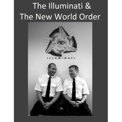 the illuminati and the new world order Illuminati, the new world order & paranoid conspiracy theorists (pcts) what is at stake is more than one small country [kuwait], it is a big idea - a new world order, where diverse nations are drawn together in common cause to achieve the universal aspirations of mankind: peace and security, freedom, and the rule of law.