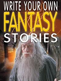 Write Your Own Fantasy Stories