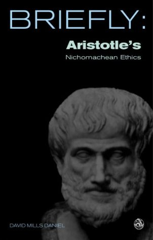 Briefly: Aristotle's Nicomachean Ethics