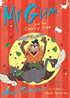 Mr Gum and the Cherry Tree (Mr. Gum)