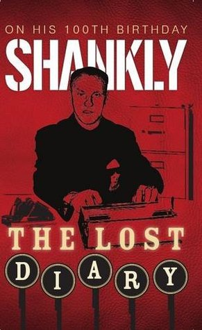 Shankly the Lost Diary by Sport Media