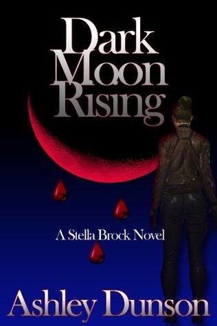 Dark Moon Rising (Stella Brock)