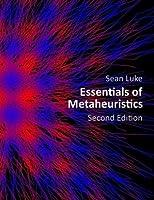 Essentials of Metaheuristics (Second Edition)