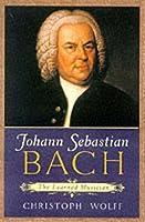 Johann Sebastian Bach: The Learned Musician