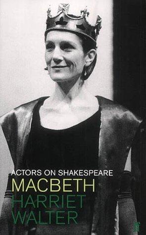 Actors on Shakespeare: Macbeth