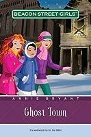 Ghost Town (Beacon Street Girls, #11)