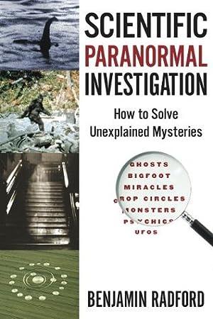 !!> Epub ➞ Scientific Paranormal Investigation  ➝ Author Benjamin Radford – Sunkgirls.info