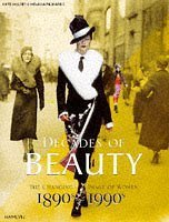 Decades Of Beauty: The Changing Image Of Women, 1890s 1990s