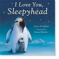 I Love You, Sleepyhead